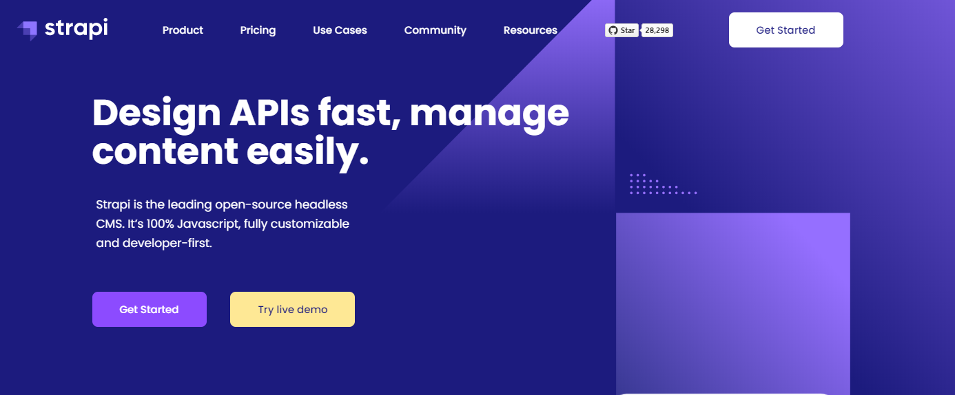 Strapi is a popular open-source CMS based on API first content management