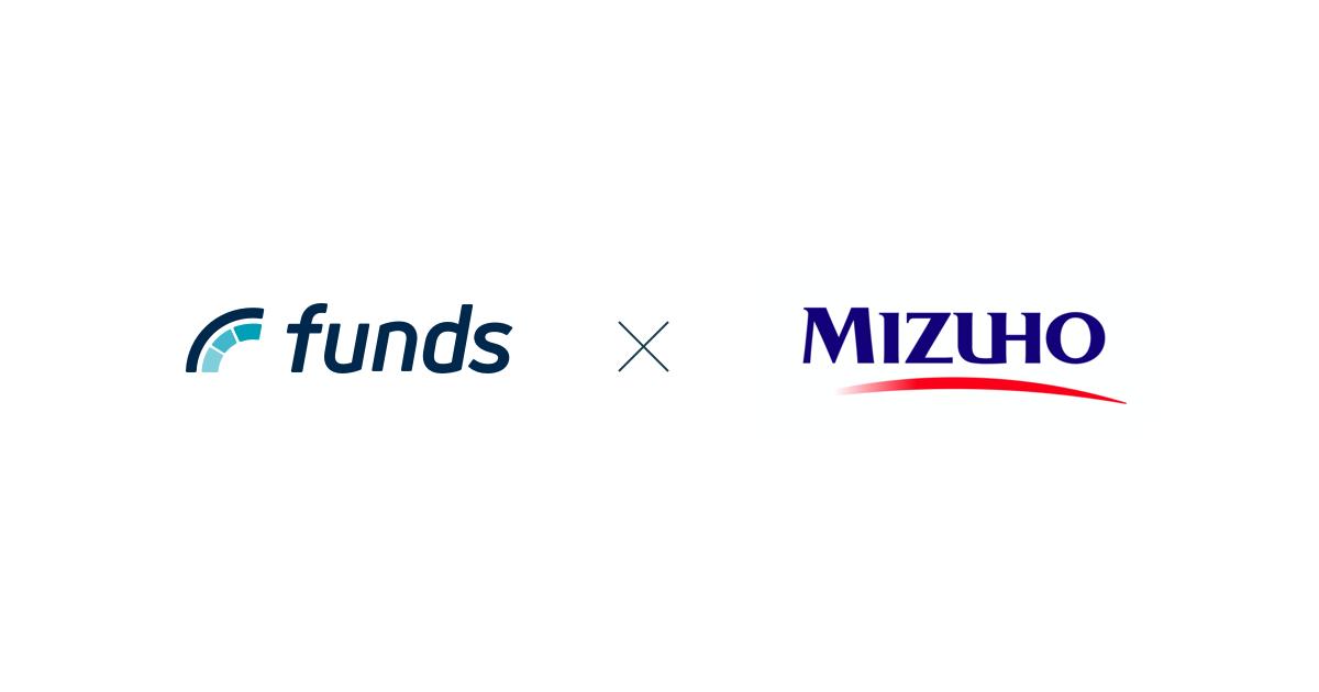 貸付投資の「Funds」がみずほ銀行と顧客紹介に関する業務提携 〜ファイナンスを活用した新しいファン形成施策を提供〜