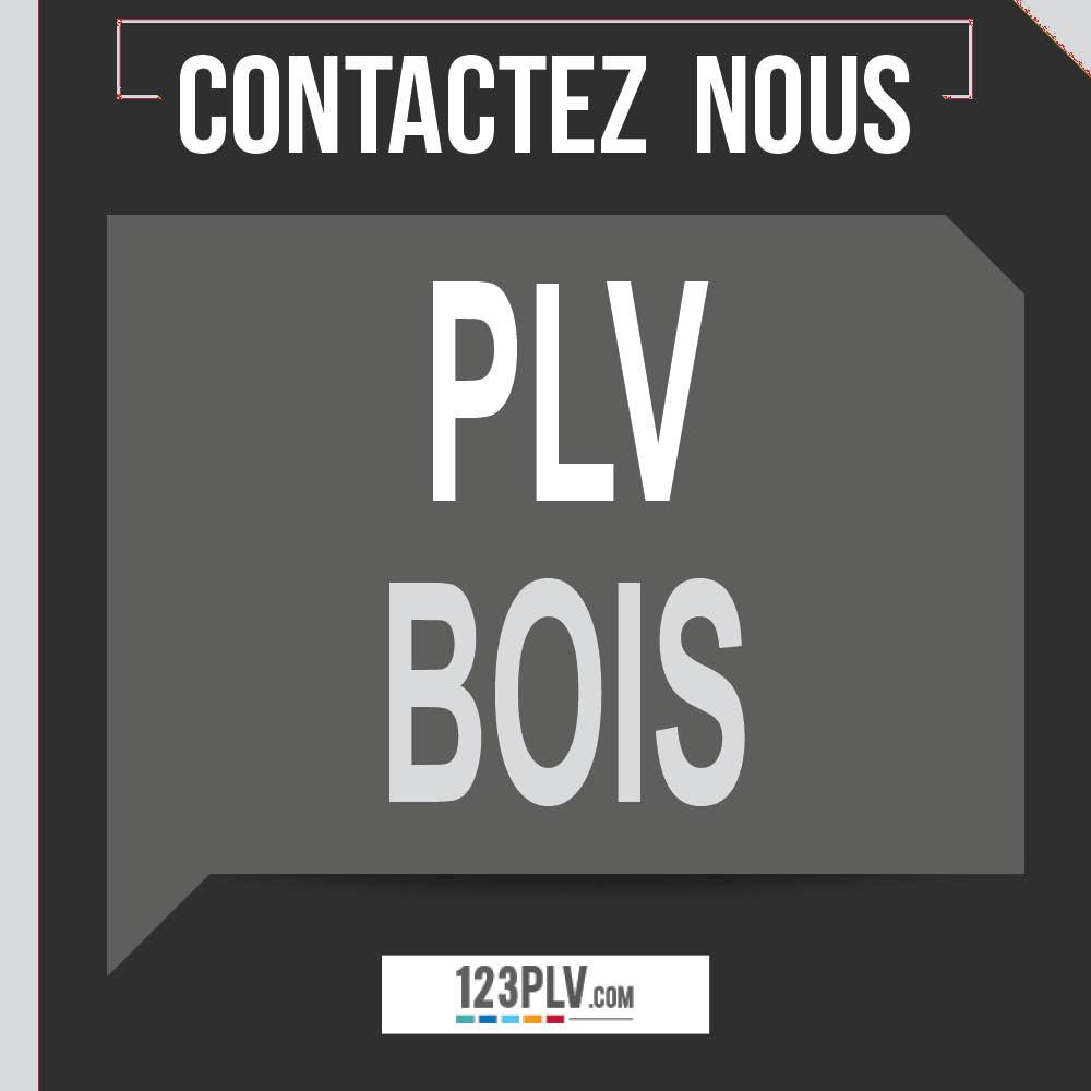 PLV Bois : contactez-nous