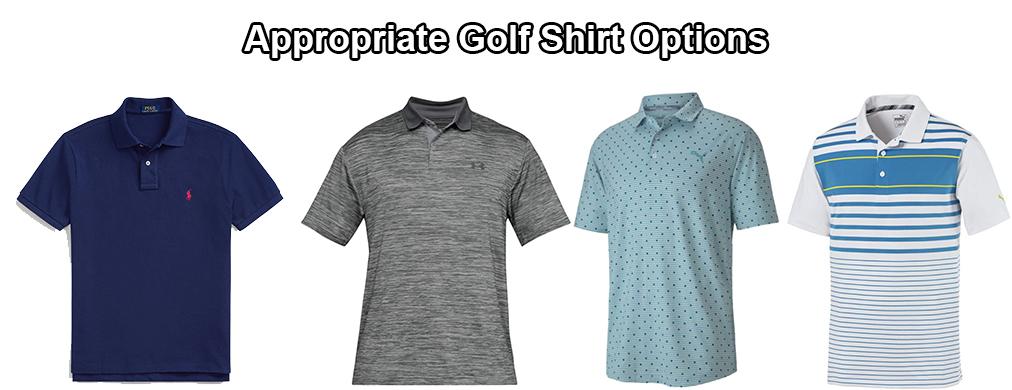 Appropriate Golf Shirt Options