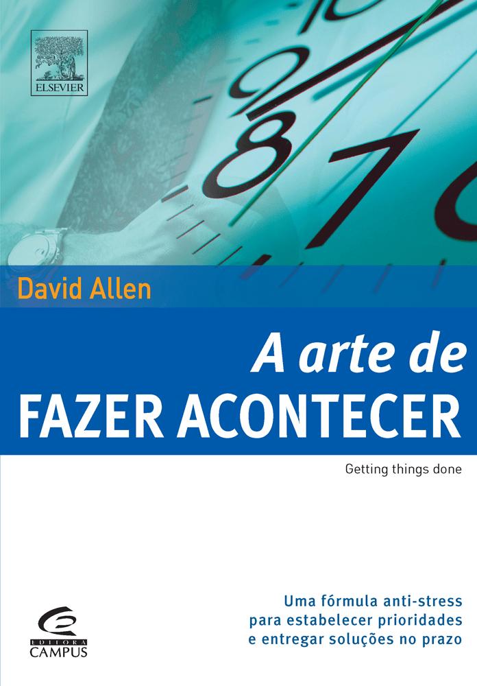 Cover Image for A Arte de Fazer Acontecer