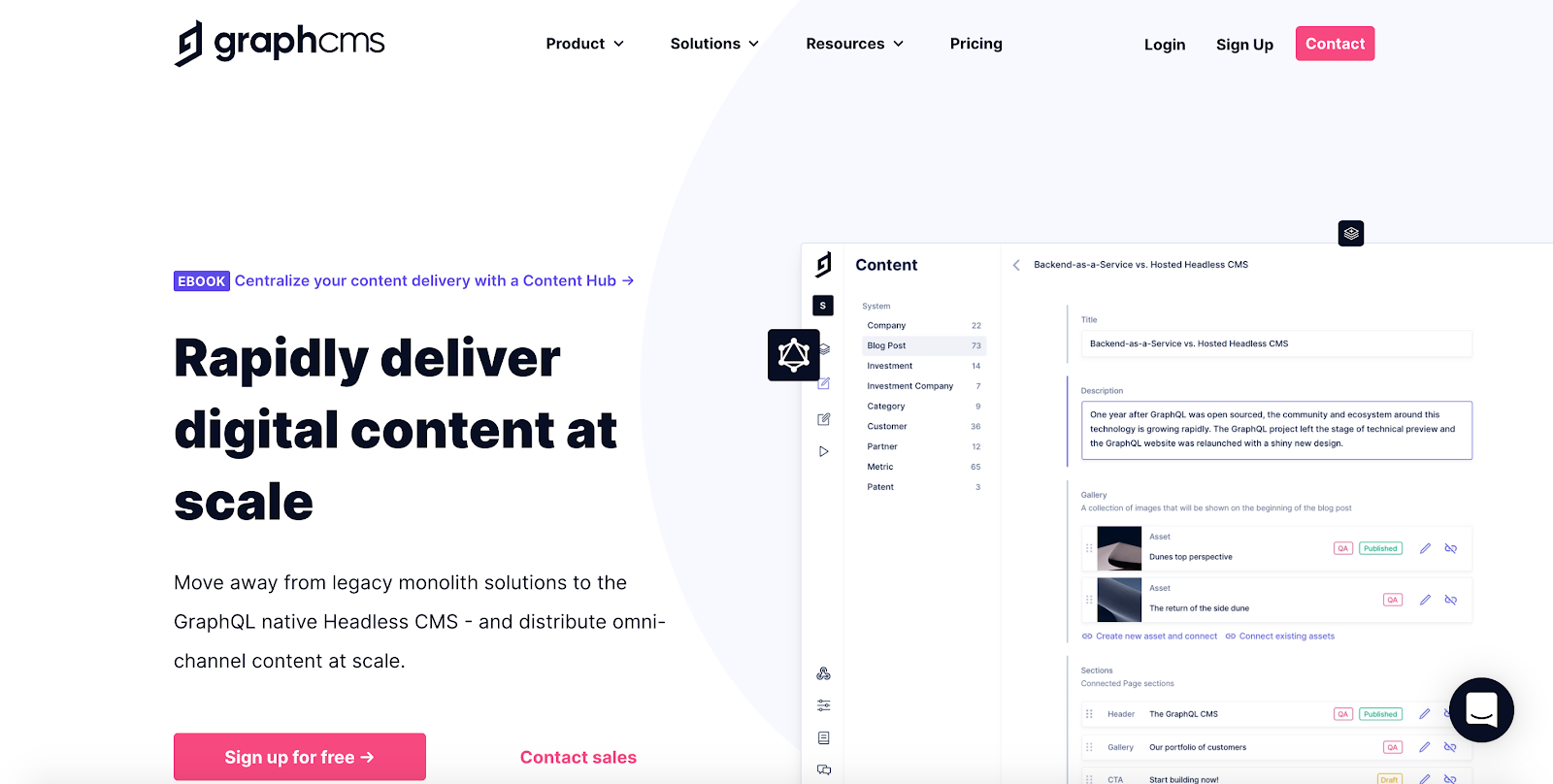 GraphCMS is a Germany-based API first CMS