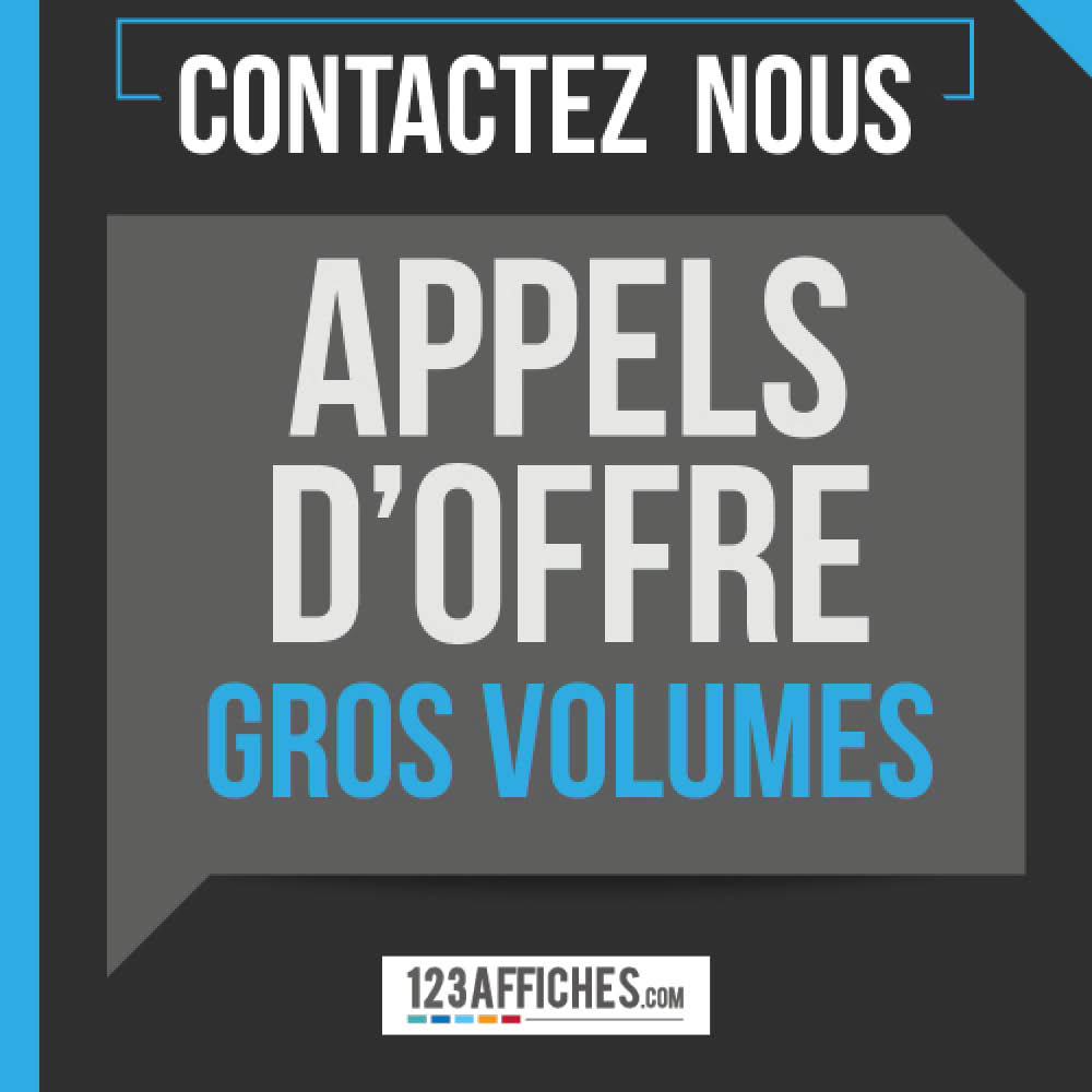 Appels d'offre & gros volumes : contactez-nous