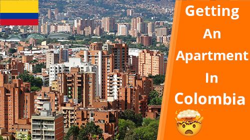 How We Got Our Unfurnished Apartment In Medellín (2021)