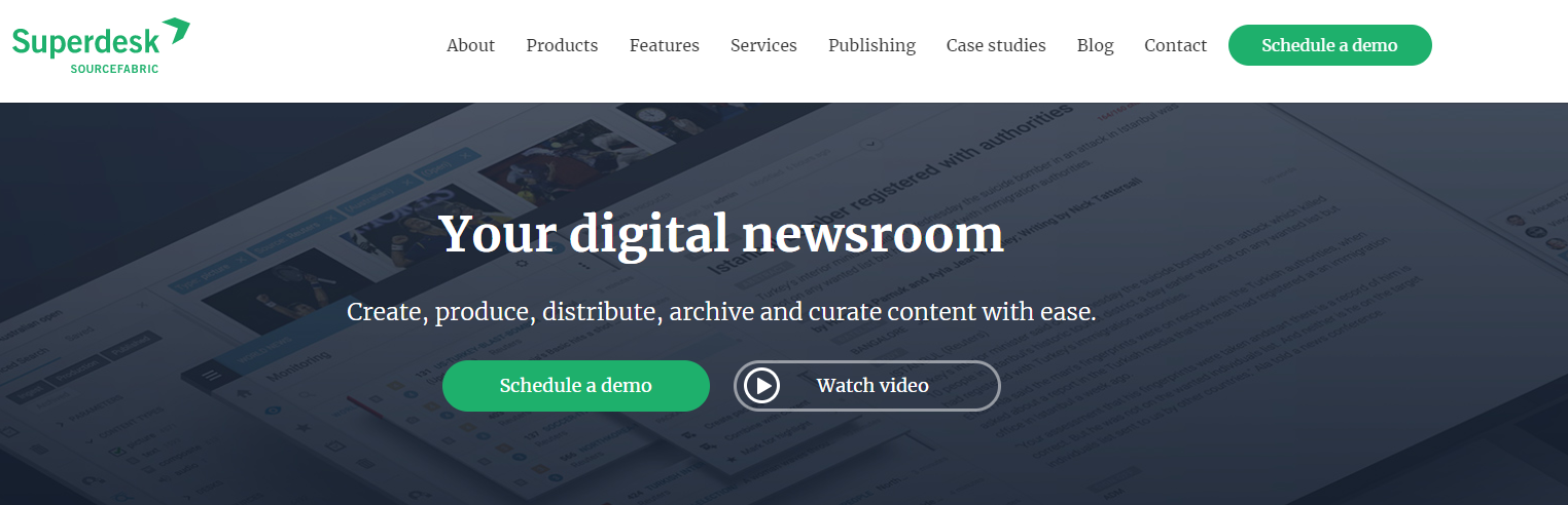 Superdesk toutes itself as a digital newsroom, and is designed for publishers, distributors, and archivists of online content