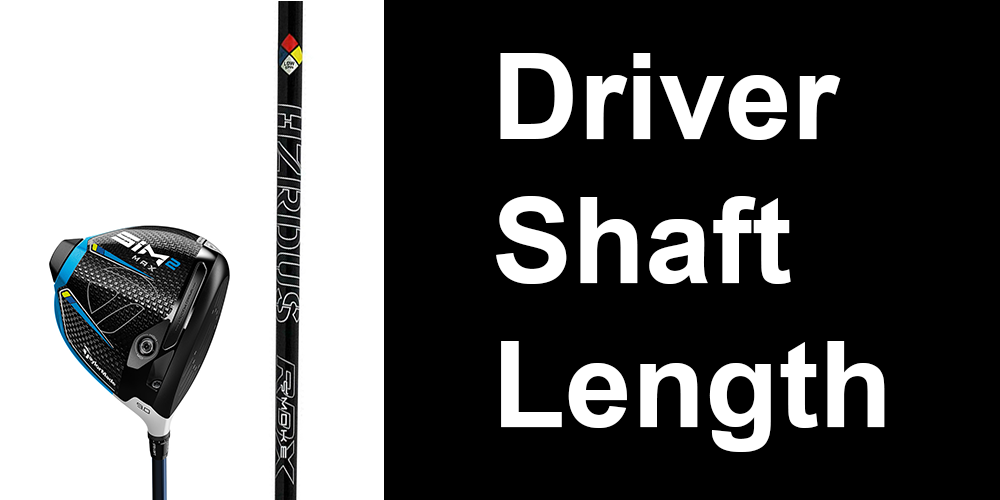 Driver Length | Standard Shaft Length and If It's Right For You