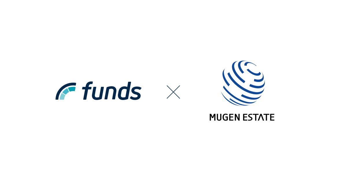 貸付投資の「Funds」、株式会社ムゲンエステート(東証一部上場)の子会社と事業提携